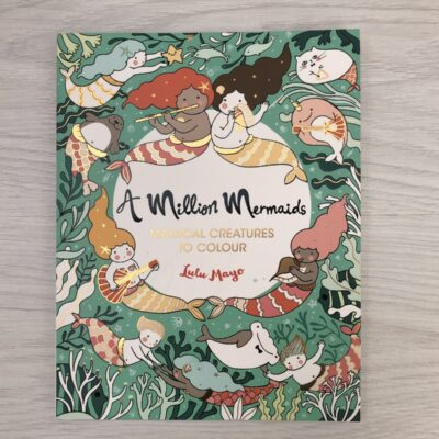 Lula Mayo Colouring: A Million Mermaids